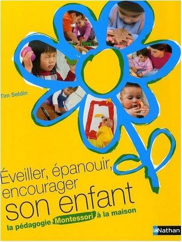 http://montessori74.free.fr/livres/Montessori_livre_Eveiller,epanouir,encourager_son_enfant.jpg